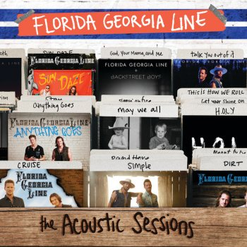 Florida Georgia Line feat. Backstreet Boys God, Your Mama, And Me - Acoustic
