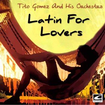 Tito Gomez Orchestra & Tito Gomez Noise of the Night
