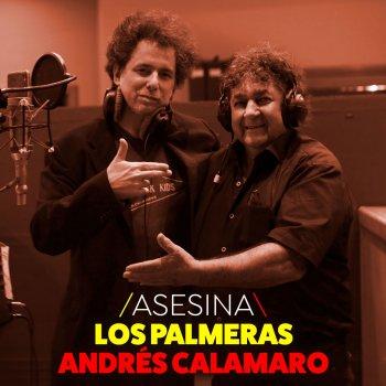 Los Palmeras feat. Andrés Calamaro Asesina