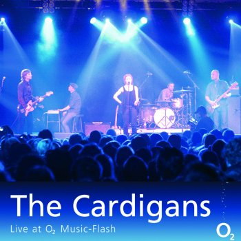 The Cardigans Erase / Rewind - Live at O2 Music-Flash