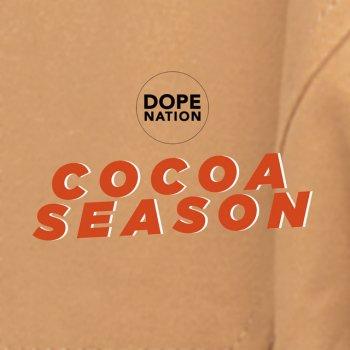 DopeNation Cocoa Season