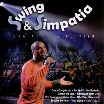 Swing e Simpatia Quero Namorar (Ao Vivo)