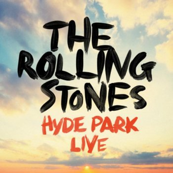 The Rolling Stones It's Only Rock 'N' Roll - Hyde Park Live / 2013
