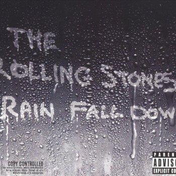 The Rolling Stones Rain Fall Down (radio edit of album version)