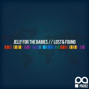 Jelly For The Babies Lost & Found - Original Mix