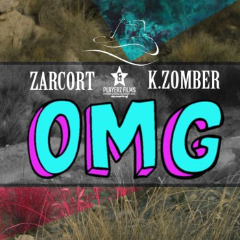 Kronno Zomber feat. Zarcort Oh My God