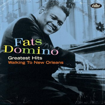 Fats Domino I Can't Go On (Rosalie) - 2002 Digital Remaster