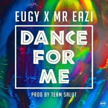 EUGY DANCE MR FOR ME EAZI TÉLÉCHARGER FT